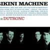 Bikini Machine - Joue Dutronc