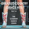 Country Dance Kings - Greatest Country Dance Hits 14