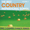 Country Dance Kings - The Best Country Inspirational Songs, Volume 2