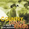 Country Dance Kings - A Tribute to Alan Jackson