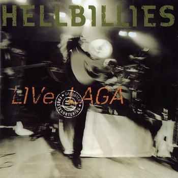 Hellbillies - LIVe LAGA
