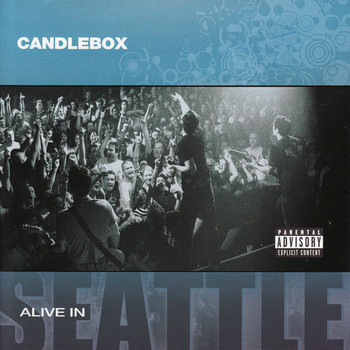 Candlebox - Alive in Seattle