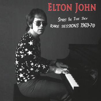 Elton John - Spirit In The Sky - Rare Sessions 1969-70