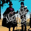 Marmaduke Duke - Rubber Lover