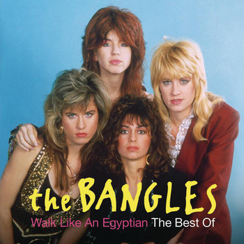 The Bangles - Walk Like An Egyptian: The Best Of The Bangles