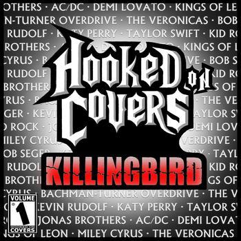 Killingbird - Hooked On Covers