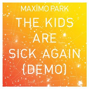 Maximo Park - The Kids Are Sick Again (Demo)