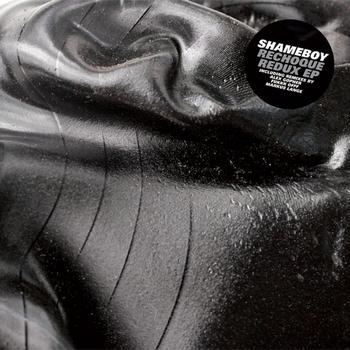 Shameboy - Rechoque Redux EP