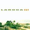 Laroca - EP1