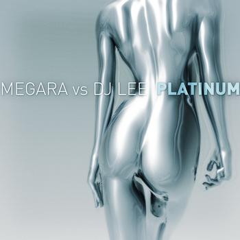 Megara Vs. DJ Lee - Platinum