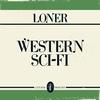 Loner - Western Sci-Fi