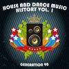 Generation 90 - House And Dance Music History Vol. 1
