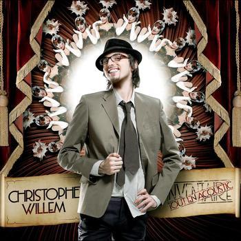 Christophe Willem - Inventaire Tout Acoustique