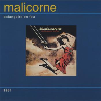 Malicorne - Balançoire en feu