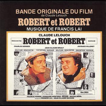Francis Lai - Robert et Robert (Bande originale du film)