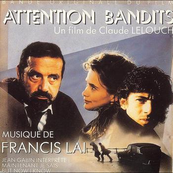 Francis Lai - Attention bandits (Bande originale du film)