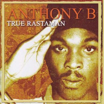 Anthony B - True Rastaman