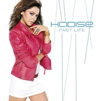 Hadise - Fast Life