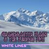Grandmaster Flash - White Lines
