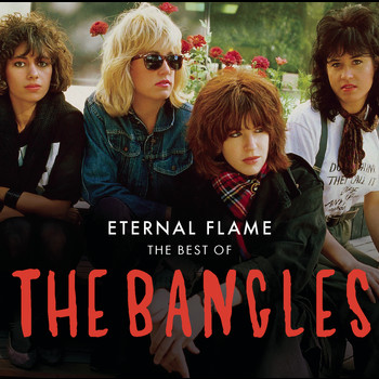 The Bangles - Eternal Flame: The Best Of