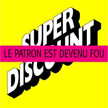 Etienne De Crécy - Le Patron Est Devenu Fou ! - Remixes