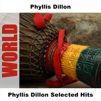 Phyllis Dillon - Phyllis Dillon Selected Hits