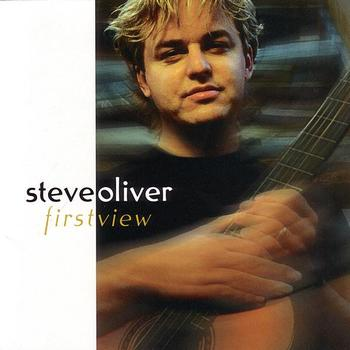 Steve Oliver - First View