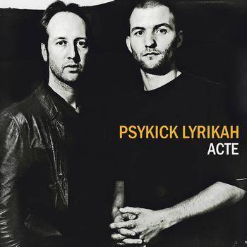 Psykick Lyrikah - Acte