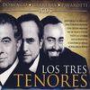 The Three Tenors - Los Tres Tenores