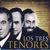 - Los Tres Tenores