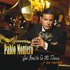 Pablo Montero - Que Bonita Es Mi Tierra... Y Sus Canciones