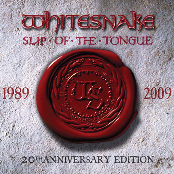 Whitesnake - Slip Of The Tongue [20th Anniversary Expanded Edition]