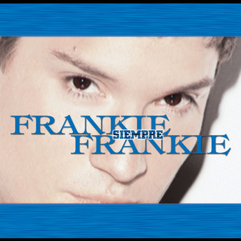 Frankie Negron - Siempre Frankie