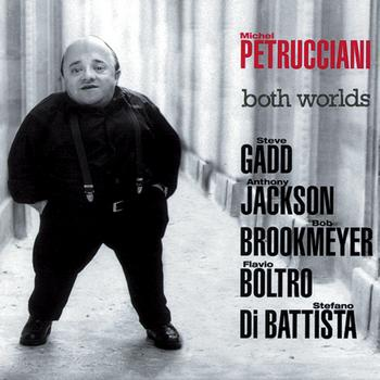Michel Petrucciani - Both Worlds