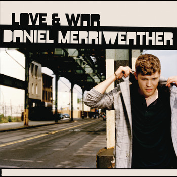 Daniel Merriweather - Love & War