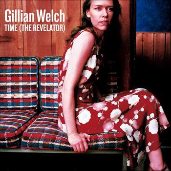 Gillian Welch - Time [The Revelator]