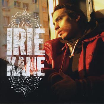 Irie Kane - Le prochain sur la liste
