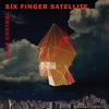 Six Finger Satellite - Half Control