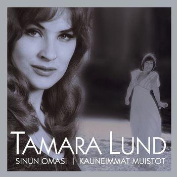 Tamara Lund - (MM) Sinun omasi - Kauneimmat muistot