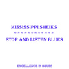 Mississippi Sheiks - Stop And Listen Blues