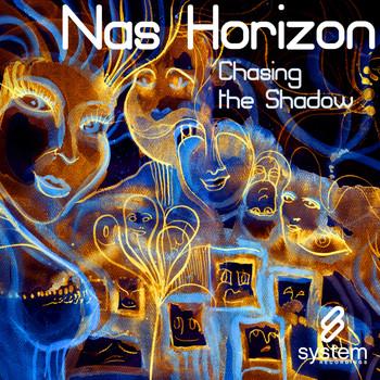 Nas Horizon - Chasing The Shadow