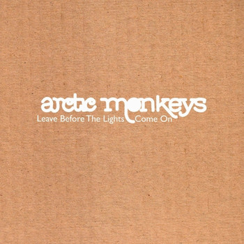 Arctic Monkeys - Leave Before The Lights Come On