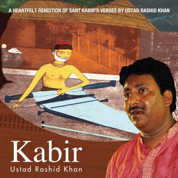 Ustad Rashid Khan - Kabir
