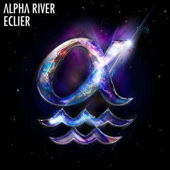 Eclier - Alpha River - EP