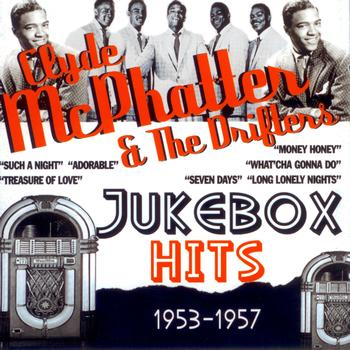 Clyde McPhatter & The Drifters - Jukebox Hits