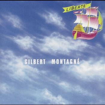 Gilbert Montagné - Liberté