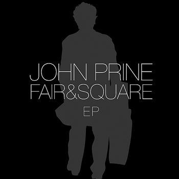 John Prine - Fair & Square EP