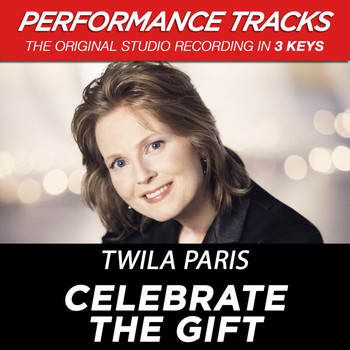 Twila Paris - Celebrate the Gift (Performance Tracks) - EP