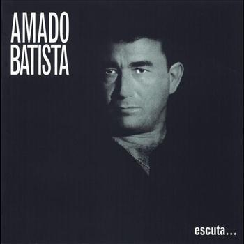 Amado Batista - Escuta...