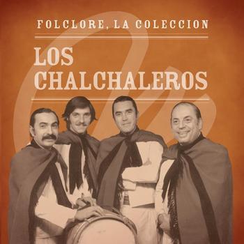 Los Chalchaleros - Folclore - La Colección - Los Chalchaleros